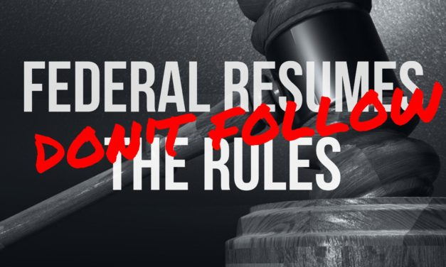 Federal resumes break all the industry rules
