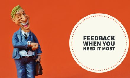 Don't wait for the performance appraisal: 3 tips to get feedback you can act on today