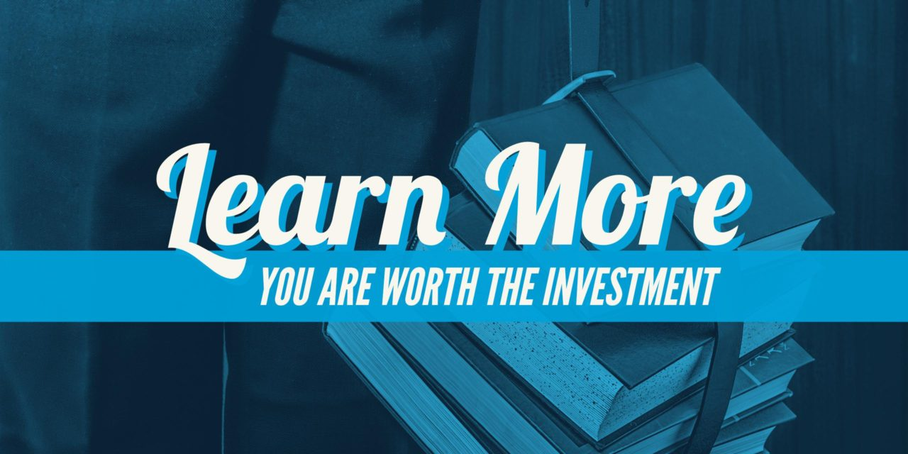 Learn more: You are worth the investment