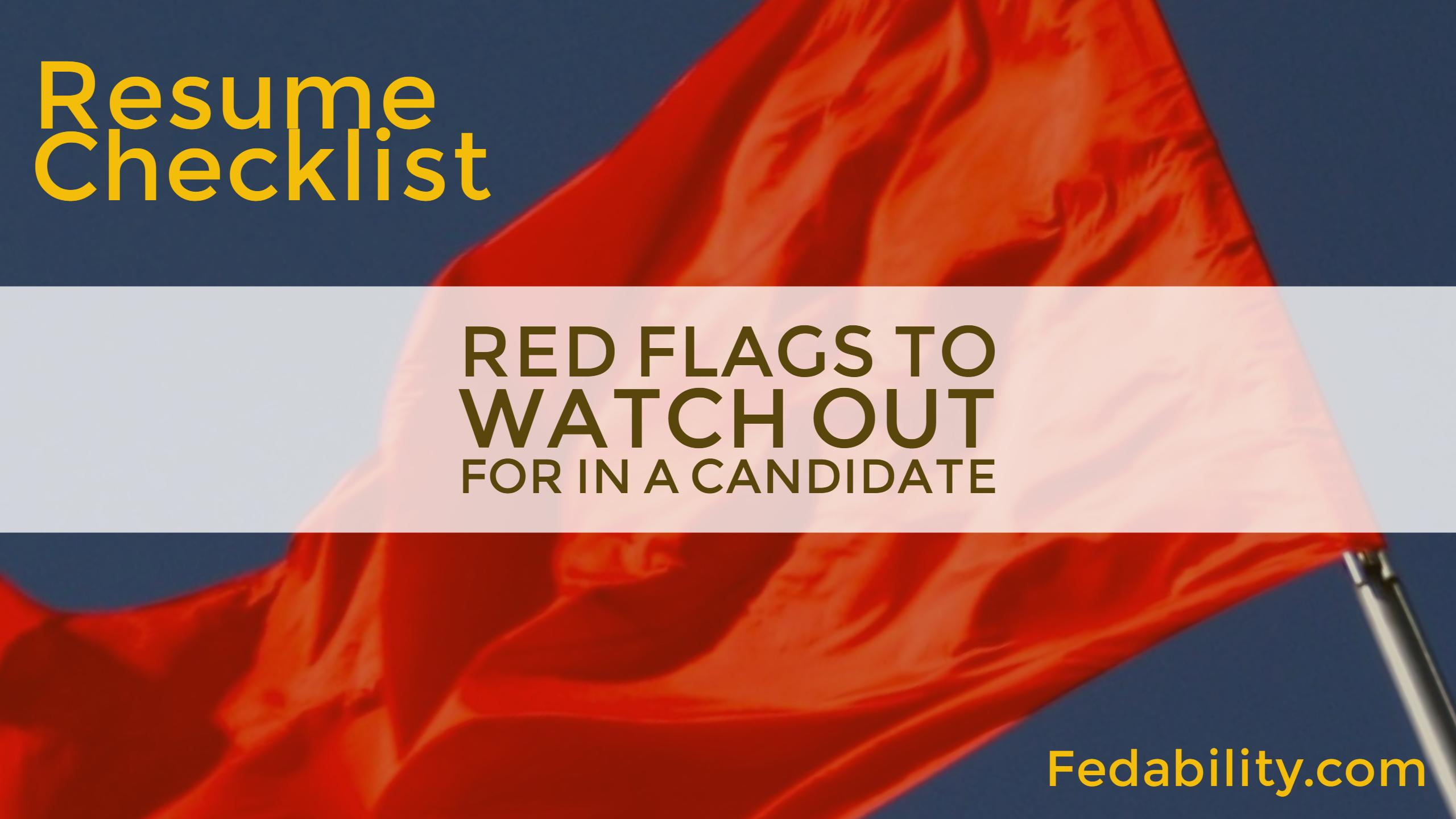 Resume Checklist 5 Red Flags To Watch Out For In A Candidate