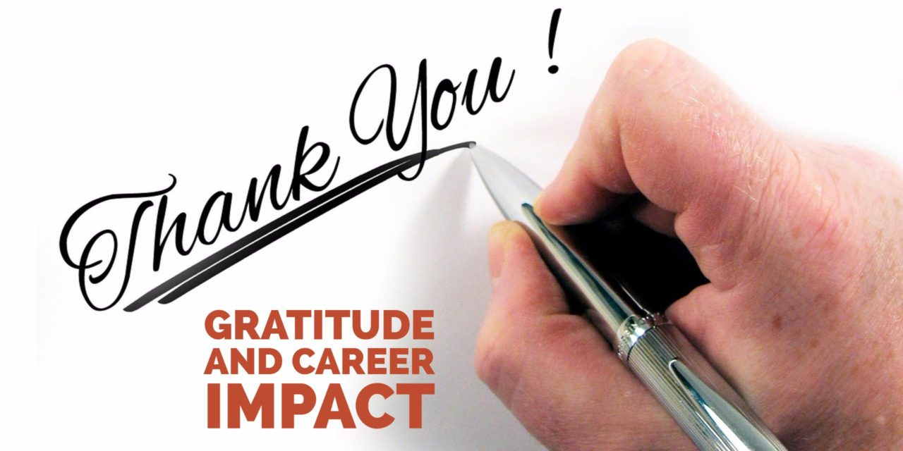 Thank-you notes: Gratitude and career impact