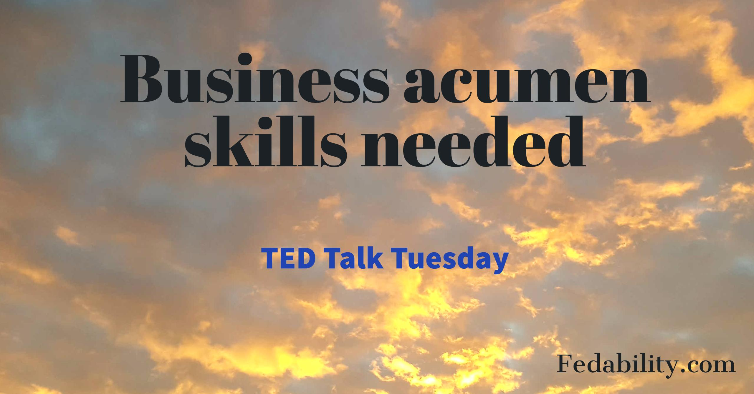 business acumen Through our business acumen workshop your participants will improve their judgment and decisiveness skills business acumen is all about seeing the big picture and recognizing that all decisions no matter how small can have an effect on the bottom line.