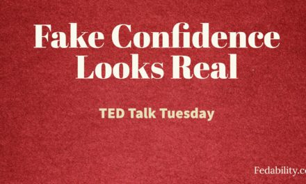 Fake confidence looks like real confidence: Keep faking it