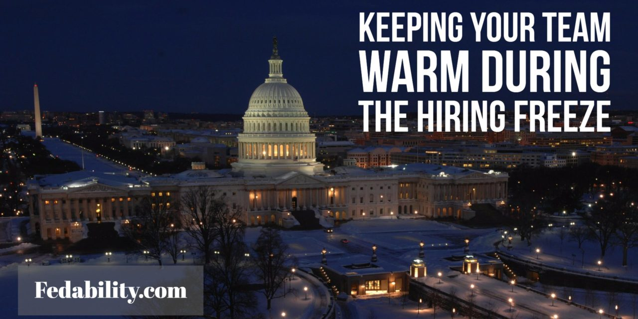 Hiring freeze: Keeping your team warm until the thaw