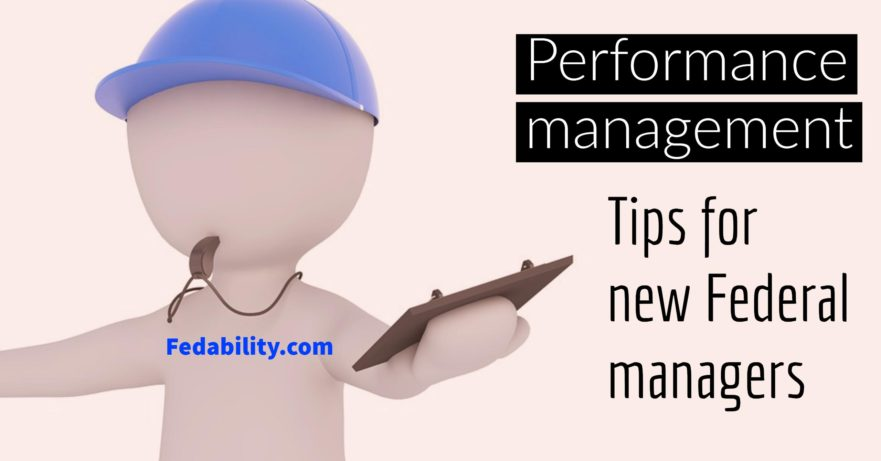 Performance management tips for new federal managers