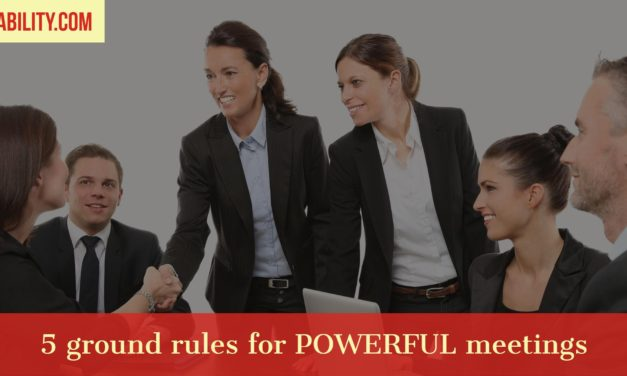 5 ground rules for powerful meetings that people want to attend