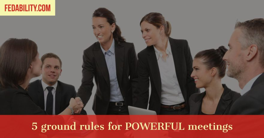5 ground rules for powerful meetings