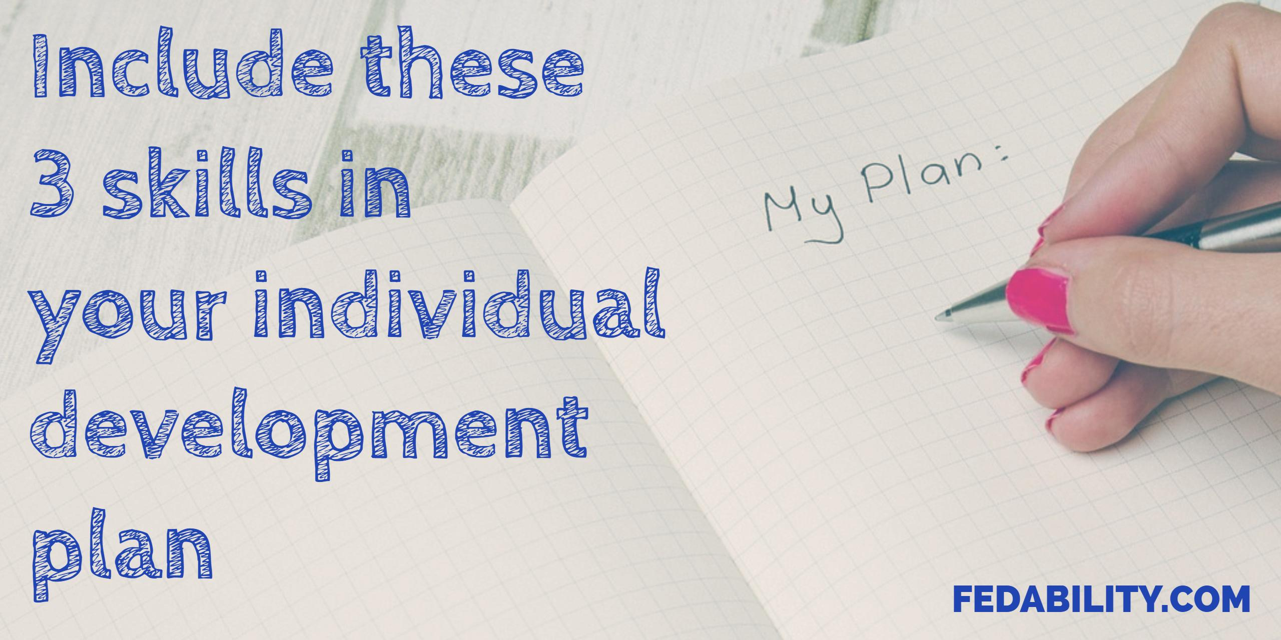Professional development goals Include these 3 skills in your – Professional Development Plan