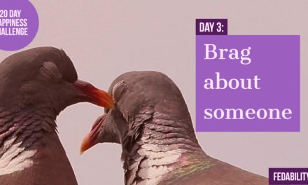 Brag about someone: Day 3 of the Happiness Challenge