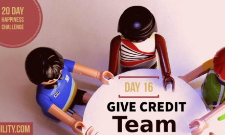 Give credit to team: Day 16 of the Happiness Challenge