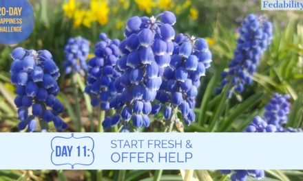 Start fresh and offer help: Day 11 of the Happiness Challenge