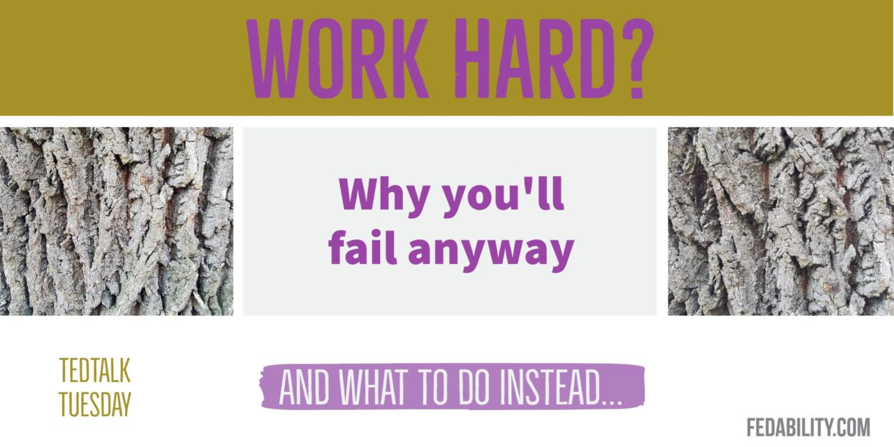 Work hard? Why you will fail to have a great career anyway
