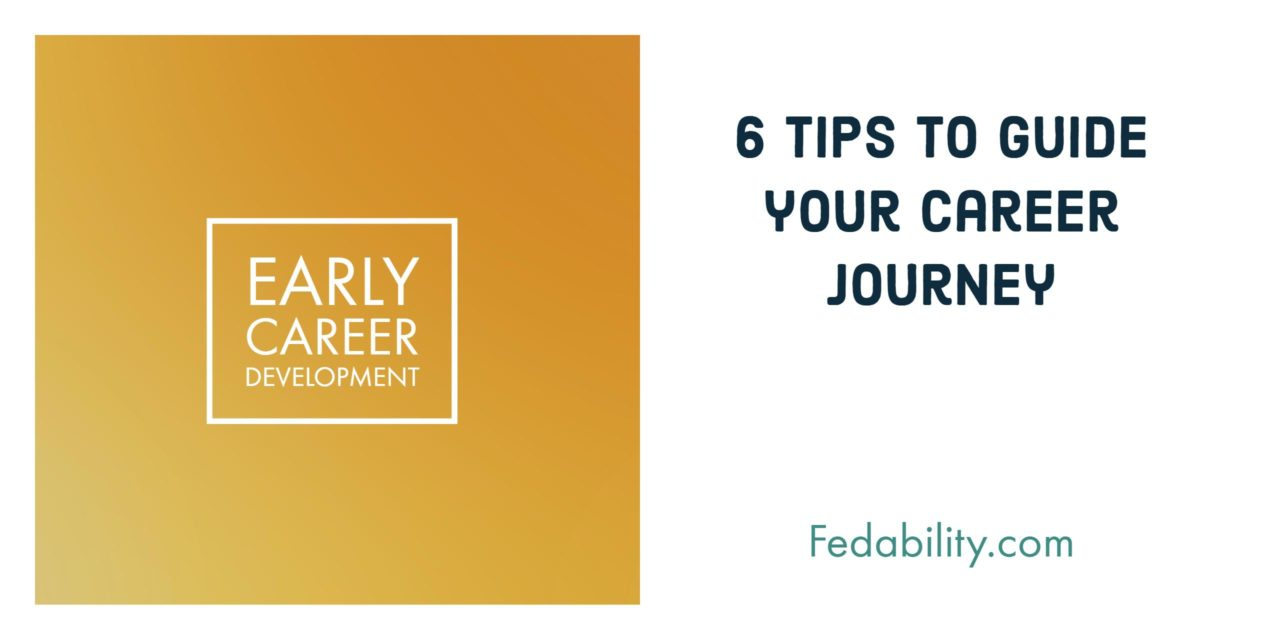Early career development: Advice to guide your career journey