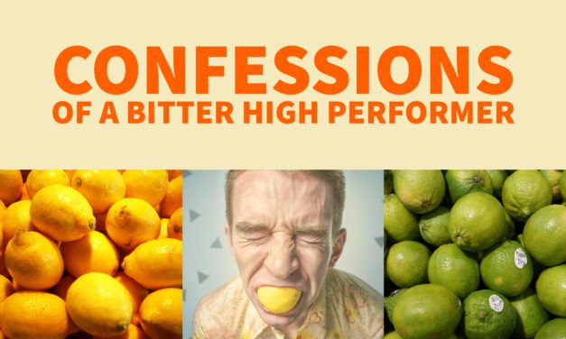 Confessions of a bitter high performer: Why do I feel this way?