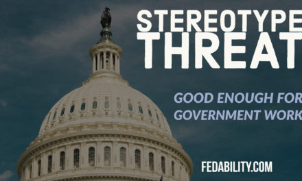 Stereotype threat: Let's redefine 'good enough for government work'