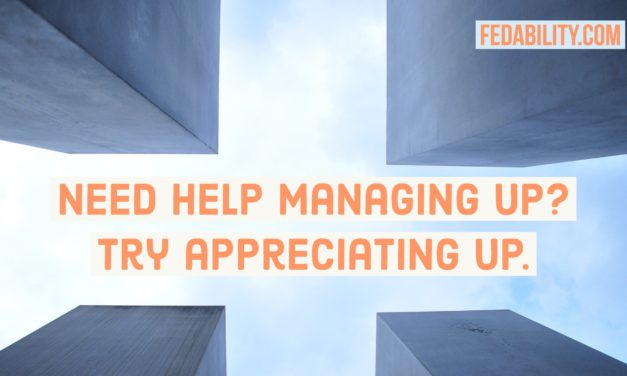 Need help managing up? Try appreciating up.