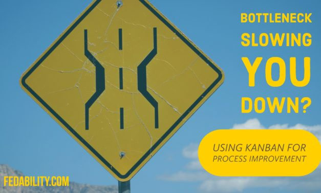 Bottleneck slowing you down? Using Kanban for continuous improvement