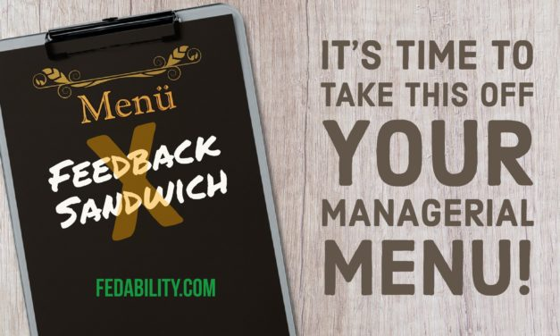 Take the feedback sandwich off your managerial menu
