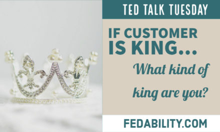 If the customer is king…what kind of king are you?
