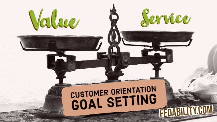 The customer trifecta: customer orientation, service, & value goals