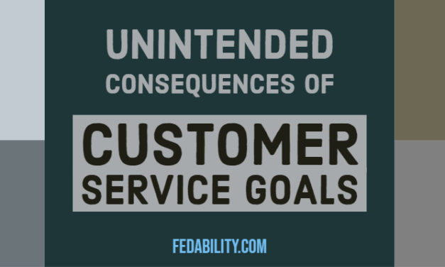 Unintended consequences of customer service goals